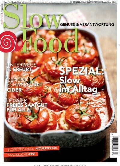 zeitschrift slow food magazin im abo kaufen f r 21 50. Black Bedroom Furniture Sets. Home Design Ideas