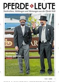 Titelbild der Ausgabe 70/2020 von PFERDE LEUTE: Birthday ja, happy geht so …. Zeitschriften als Abo oder epaper bei United Kiosk online kaufen.