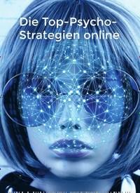 Titelbild der Ausgabe 8/2019 von Die Top-Psycho- Strategien online. Zeitschriften als Abo oder epaper bei United Kiosk online kaufen.