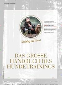 Titelbild der Ausgabe 3/2021 von Training mit Vroni: DAS GROSSE HANDBUCH DES HUNDETRAININGS. Zeitschriften als Abo oder epaper bei United Kiosk online kaufen.