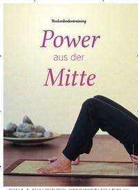 Titelbild der Ausgabe 6/2019 von Beckenbodentraining: Power aus der Mitte. Zeitschriften als Abo oder epaper bei United Kiosk online kaufen.