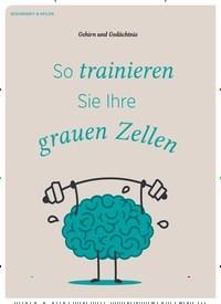 Titelbild der Ausgabe 1/2020 von Gehirn und Gedächtnis: So trainieren Sie Ihre grauen Zellen. Zeitschriften als Abo oder epaper bei United Kiosk online kaufen.