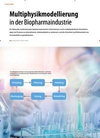 Titelbild der Ausgabe 1/2019 von TITELSTORY: Multiphysikmodellierung in der Biopharmaindustrie. Zeitschriften als Abo oder epaper bei United Kiosk online kaufen.