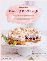Titelbild der Ausgabe 8/2020 von HIMMLISCHES BAISER: Wie auf Wol ke süß. Zeitschriften als Abo oder epaper bei United Kiosk online kaufen.