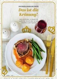 Titelbild der Ausgabe 1/2021 von GENUSS: VON PRINZEN, KAISERN UND FÜRSTEN: Das ist die Krönung!. Zeitschriften als Abo oder epaper bei United Kiosk online kaufen.