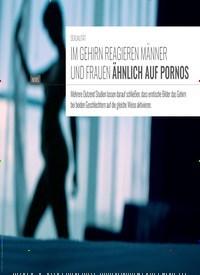 Titelbild der Ausgabe 6/2019 von SEXUALITÄT: IM GEHIRN REAGIEREN MÄNNER UND FRAUEN ÄHNLICH AUF PORNOS. Zeitschriften als Abo oder epaper bei United Kiosk online kaufen.