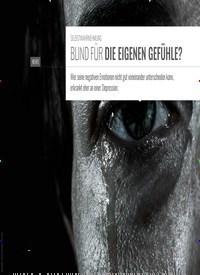 Titelbild der Ausgabe 6/2019 von SELBSTWAHRNEHMUNG: BLIND FÜR DIE EIGENEN GEFÜHLE?. Zeitschriften als Abo oder epaper bei United Kiosk online kaufen.