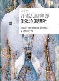 Titelbild der Ausgabe 4/2019 von DARM-HIRN-ACHSE: WIE HÄNGEN DARMFLORA UND DEPRESSION ZUSAMMEN?. Zeitschriften als Abo oder epaper bei United Kiosk online kaufen.