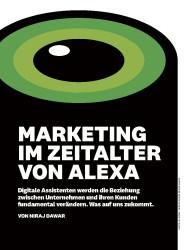 Titelbild der Ausgabe 8/2018 von MARKETING IM ZEITALTER VON ALEXA. Zeitschriften als Abo oder epaper bei United Kiosk online kaufen.