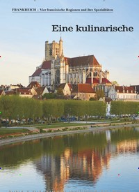 Titelbild der Ausgabe 1/2021 von FRANKREICH – Vier französische Regionen und ihre Spezialitäten: Frankreich: Eine kulinarische Reise mit dem Hausboot. Zeitschriften als Abo oder epaper bei United Kiosk online kaufen.