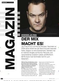 Titelbild der Ausgabe 4/2019 von INTERVIEW: JAY FROG: DER MIX MACHT ES!. Zeitschriften als Abo oder epaper bei United Kiosk online kaufen.
