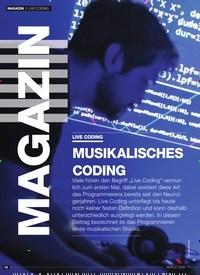 Titelbild der Ausgabe 7/2019 von LIVE CODING MUSIKALISCHES CODING. Zeitschriften als Abo oder epaper bei United Kiosk online kaufen.
