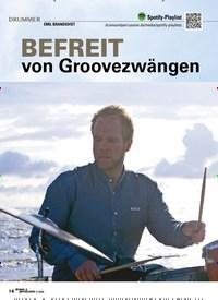 Titelbild der Ausgabe 4/2020 von EMIL BRANDQVIST: BEFREIT von Groovezwängen. Zeitschriften als Abo oder epaper bei United Kiosk online kaufen.