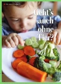 Titelbild der Ausgabe 110/2019 von Vegane Kinderernährung: Geht's auch ohne Tier?. Zeitschriften als Abo oder epaper bei United Kiosk online kaufen.