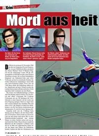 Titelbild der Ausgabe 3/2019 von Eifersuchts-Drama: Mord aus heit erem Himmel!. Zeitschriften als Abo oder epaper bei United Kiosk online kaufen.