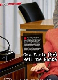 Titelbild der Ausgabe 6/2020 von Oma Karin (86) muss hinter Gitter! Weil die Rente nicht reichte?. Zeitschriften als Abo oder epaper bei United Kiosk online kaufen.