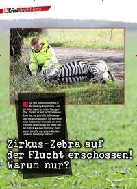 Titelbild der Ausgabe 6/2020 von Zirkus-Zebra auf der Flucht erschossen! Warum nur?. Zeitschriften als Abo oder epaper bei United Kiosk online kaufen.