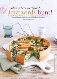 Titelbild der Ausgabe 3/2021 von Italienischer Osterbrunch: Jetzt wird's bunt!. Zeitschriften als Abo oder epaper bei United Kiosk online kaufen.