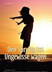Titelbild der Ausgabe 1/2019 von Den Sprung ins Ungewisse wagen. Zeitschriften als Abo oder epaper bei United Kiosk online kaufen.