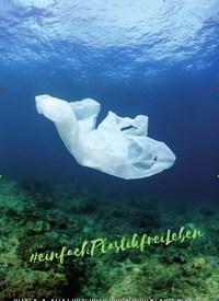 Titelbild der Ausgabe 3/2019 von Einfach plastikfrei leben. Zeitschriften als Abo oder epaper bei United Kiosk online kaufen.