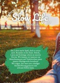 Titelbild der Ausgabe 3/2019 von Slow Life statt Hektik. Zeitschriften als Abo oder epaper bei United Kiosk online kaufen.