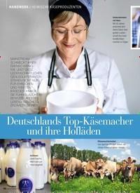 Titelbild der Ausgabe 4/2019 von HANDWERK / HEIMISCHE KÄSEPRODUZENTEN: Deutschlands Top-Käsemacher und ihre Hofläden. Zeitschriften als Abo oder epaper bei United Kiosk online kaufen.