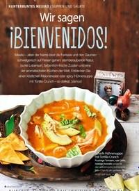 Titelbild der Ausgabe 8/2019 von KUNTERBUNTES MEXIKO / SUPPEN UND SALATE: Wir sagen: ¡BIENVENIDOS!. Zeitschriften als Abo oder epaper bei United Kiosk online kaufen.