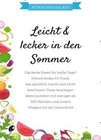 Titelbild der Ausgabe 13/2019 von FITMACHER-SALATE: Leicht & lecker in den Sommer. Zeitschriften als Abo oder epaper bei United Kiosk online kaufen.