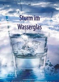 Titelbild der Ausgabe 9/2019 von Sturm im Wasserglas. Zeitschriften als Abo oder epaper bei United Kiosk online kaufen.