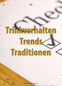 Titelbild der Ausgabe 3/2020 von Trinkverhalten Trends Traditionen. Zeitschriften als Abo oder epaper bei United Kiosk online kaufen.