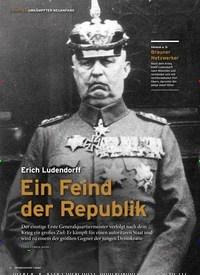 Titelbild der Ausgabe 1/2020 von 1. KAPITEL UMKÄMPFTER NEUANFANG: Erich Ludendorff: Ein Feind der Republik. Zeitschriften als Abo oder epaper bei United Kiosk online kaufen.
