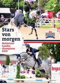 Titelbild der Ausgabe 8/2019 von Stars von morgen: Holsteiner Landeschampions 2019. Zeitschriften als Abo oder epaper bei United Kiosk online kaufen.
