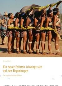 Titelbild der Ausgabe 82/2020 von Christa Zettel: Ein neuer Farbton schwingt sich auf den Regenbogen: Das mythische Erbe Afrikas. Zeitschriften als Abo oder epaper bei United Kiosk online kaufen.
