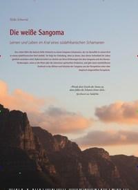 Titelbild der Ausgabe 82/2020 von Hella Schwerla: Die weiße Sangoma: Lernen und Leben im Kral eines südafrikanischen Schamanen. Zeitschriften als Abo oder epaper bei United Kiosk online kaufen.