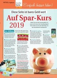 Titelbild der Ausgabe 51/2018 von Topthema: Große Serie: 37. Teil: Einfach besser leben!: Diese Seite ist bares Geld wert: Auf Spar-Kurs 2019. Zeitschriften als Abo oder epaper bei United Kiosk online kaufen.