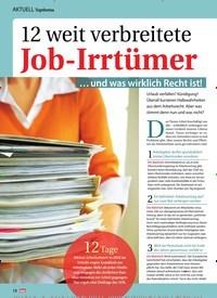 Titelbild der Ausgabe 11/2019 von Topthema: 12 weit verbreitete Job-Irrtümer: … und was wirklich Recht ist!. Zeitschriften als Abo oder epaper bei United Kiosk online kaufen.