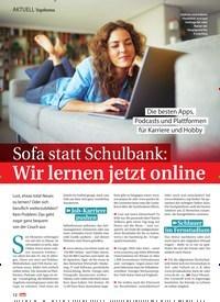 Titelbild der Ausgabe 13/2021 von Topthema: Die besten Apps, Podcasts und Plattformen für Karriere und Hobby: Sofa statt Schulbank: Wir lernen jetzt online. Zeitschriften als Abo oder epaper bei United Kiosk online kaufen.