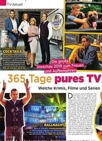 Titelbild der Ausgabe 1/2019 von TV-Aktuell: 365 Tage pures TV –Vergnügen: Welche Krimis, Filme und Serien Sie nicht verpassen dürfen. Zeitschriften als Abo oder epaper bei United Kiosk online kaufen.
