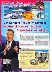 Titelbild der Ausgabe 8/2019 von Diese Woche zum Mitreden : Ein Konzert-Traum im Schnee: : Roland Kaiser live in Nauders erleben. Zeitschriften als Abo oder epaper bei United Kiosk online kaufen.
