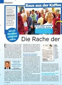 Titelbild der Ausgabe 10/2019 von Ratgeber: Raus au s der Kaffee fa h r ten-Fal le: Die Rache der Reingelegten. Zeitschriften als Abo oder epaper bei United Kiosk online kaufen.