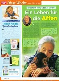 Titelbild der Ausgabe 13/2019 von Forscherin Jane Goodall wird 85: Ein Leben für die Affen. Zeitschriften als Abo oder epaper bei United Kiosk online kaufen.