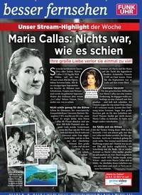 Titelbild der Ausgabe 18/2019 von Unser Stream-Highlight der Woche: Maria Callas: Nichts war, wie es schien. Zeitschriften als Abo oder epaper bei United Kiosk online kaufen.
