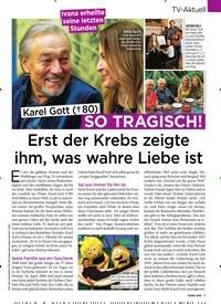 Titelbild der Ausgabe 42/2019 von TV-Aktuell: Karel Gott († 8 0) SO TRAGISCH!: Erst der Krebs zeigte ihm, was wahre Liebe ist. Zeitschriften als Abo oder epaper bei United Kiosk online kaufen.