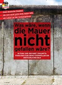 Titelbild der Ausgabe 45/2019 von 30 Jahre Mauerfall: Was wäre, wenn die Mauer nicht gefallen wäre?. Zeitschriften als Abo oder epaper bei United Kiosk online kaufen.