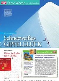 Titelbild der Ausgabe 5/2020 von Diese Woche zum Mitreden: Schneeweißes GIPFELGLÜCK. Zeitschriften als Abo oder epaper bei United Kiosk online kaufen.