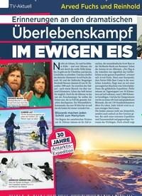 Titelbild der Ausgabe 6/2020 von Arved Fuchs und Reinhold Messner – 92 TAGE BEI MINUS 40 GRAD: Erinnerungen an den dramatischen: Überlebenskampf IM EWIGEN EIS. Zeitschriften als Abo oder epaper bei United Kiosk online kaufen.