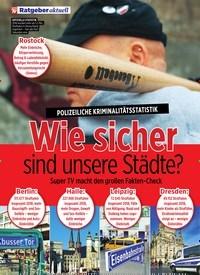 Titelbild der Ausgabe 29/2019 von POLIZEILICHE KRIMINALITÄTSSTATISTIK: Wie sicher sind unsere Städte?. Zeitschriften als Abo oder epaper bei United Kiosk online kaufen.
