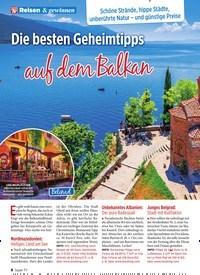 Titelbild der Ausgabe 30/2019 von Reisen & gewinnen: Die besten Geheimtipps auf dem Balkan. Zeitschriften als Abo oder epaper bei United Kiosk online kaufen.