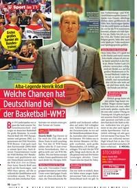 Titelbild der Ausgabe 36/2019 von Alba-Legende Henrik Rödl: Welche Chancen hat Deutschland bei der Basketball-WM?. Zeitschriften als Abo oder epaper bei United Kiosk online kaufen.
