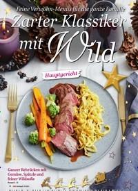 Titelbild der Ausgabe 3/2020 von Menü 2: Zarter Klassiker mit Wild. Zeitschriften als Abo oder epaper bei United Kiosk online kaufen.